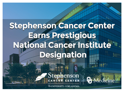 Stephenson Cancer Center Earns Prestigious National Cancer Institute Designation