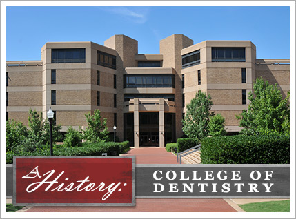 The College of Dentistry: A History