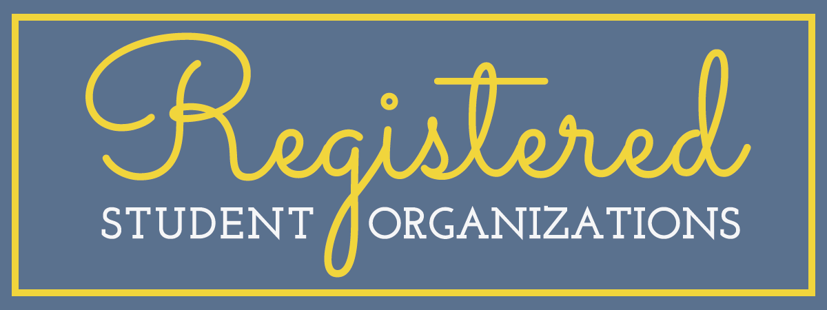 Student Organizations: Register today to become an RSO