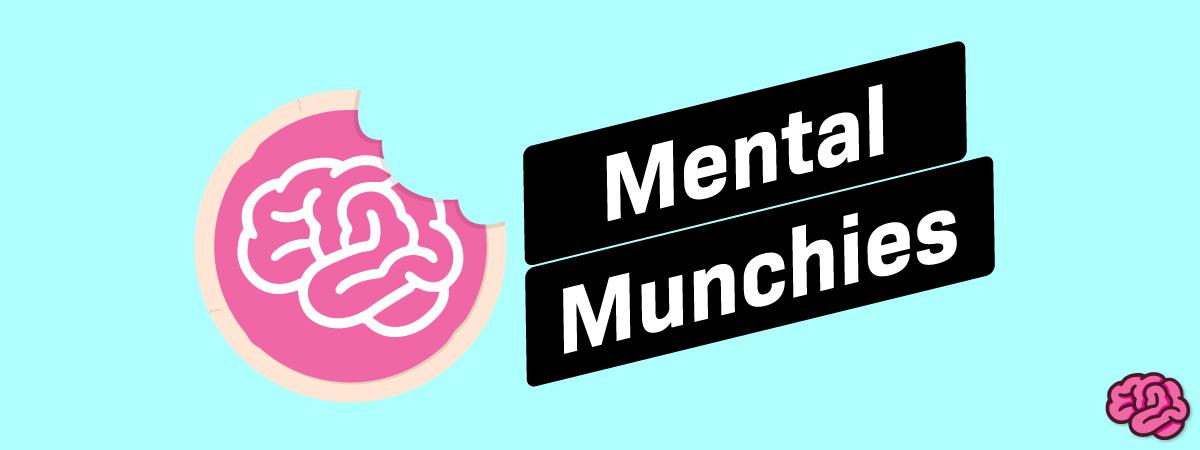 Mental Munchies Banner